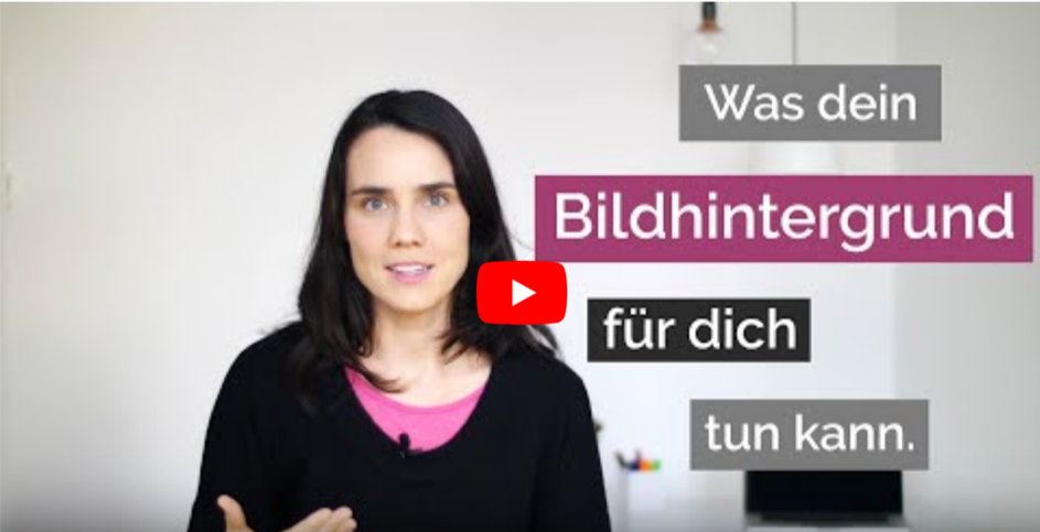 Screenshot aus dem YouTube Video über Bildhintergründe