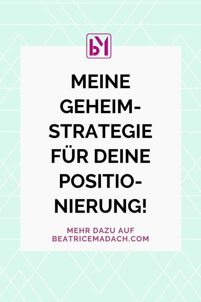 """Positionierung finden – meine neue """"Geheimstrategie""""!"""