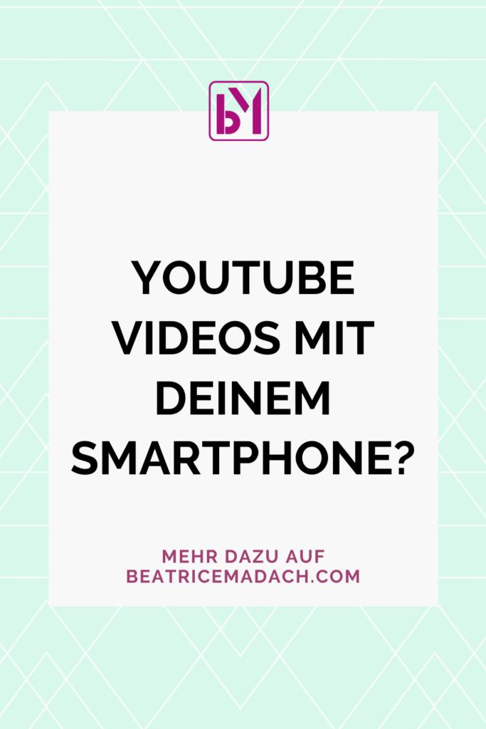 Youtube Videos mit deinem Smartphone